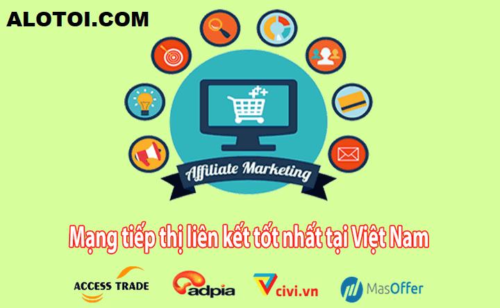 trang tiếp thị liên kết ở Việt Nam tốt nhất cho tới 2018