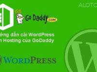 Hướng dẫn cài wordpress lên hosting Godaddy