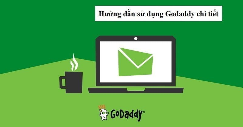 Hướng dẫn sử dụng Godaddy
